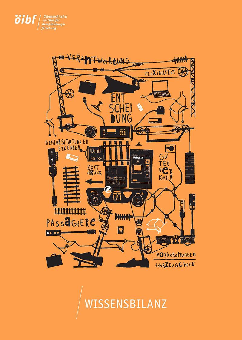 """Coverbild Wissensbilanz 2015 - Deckblatt Printausgabe in Orange & Weiß mit Schwarz-Weiß-Grafik bestehend aus in Schwar skizzierten technischen Gegenständen sowie Wordcloud """"Passagiere, Vorbereitungen, Fahrzeugcheck, Flexibilität, Verantwortung, Gefahrensituationen erkennen, Zeitdruck, Güterverkehr"""", öibf-Logo"""